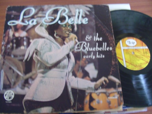 PATTI LA BELLE & BLUEBELLS - EARLY HITS - TRIP RECORDS